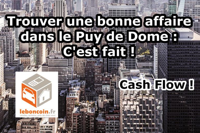 Trouver une bonne affaire dans le Puy de Dome : c'est fait !