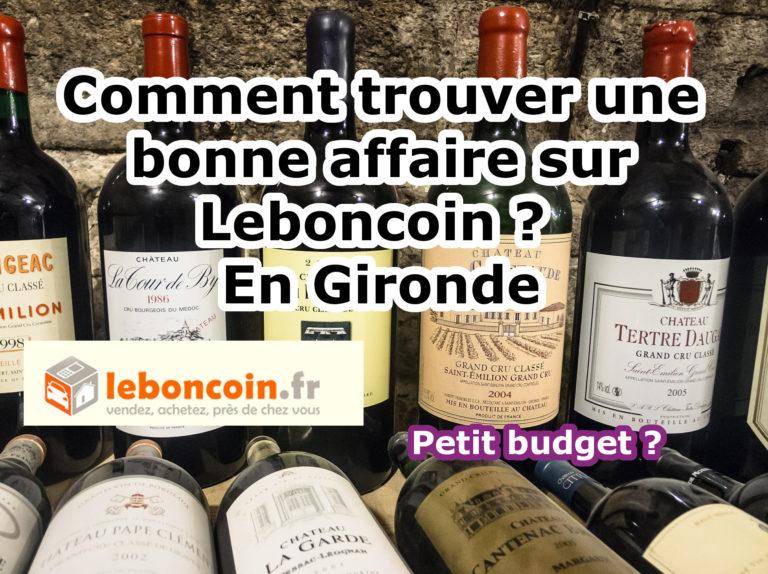 Comment trouver une bonne affaire sur Leboncoin ? en Gironde