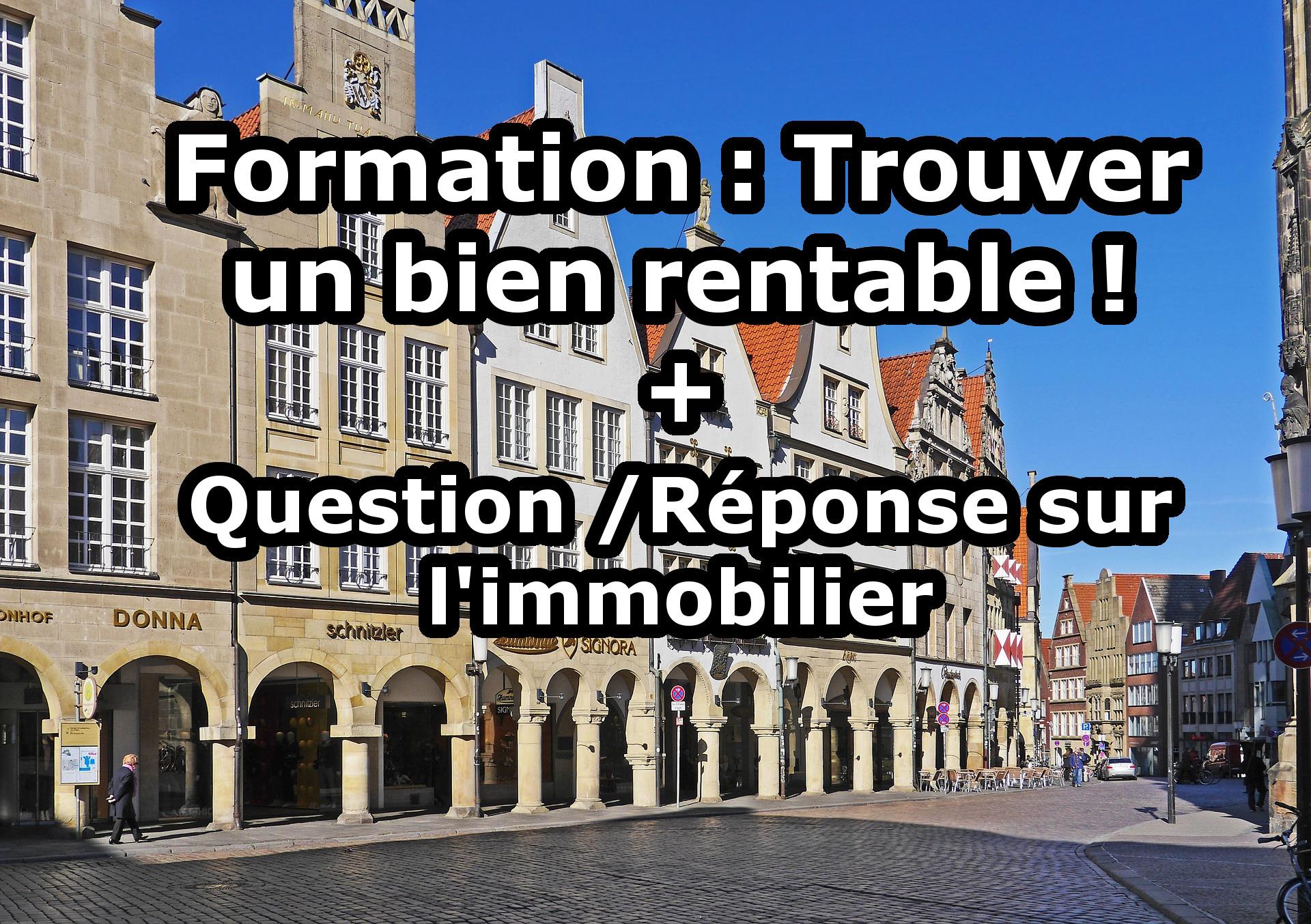 Présentation de la formation + Questions / Réponses sur l'immobilier