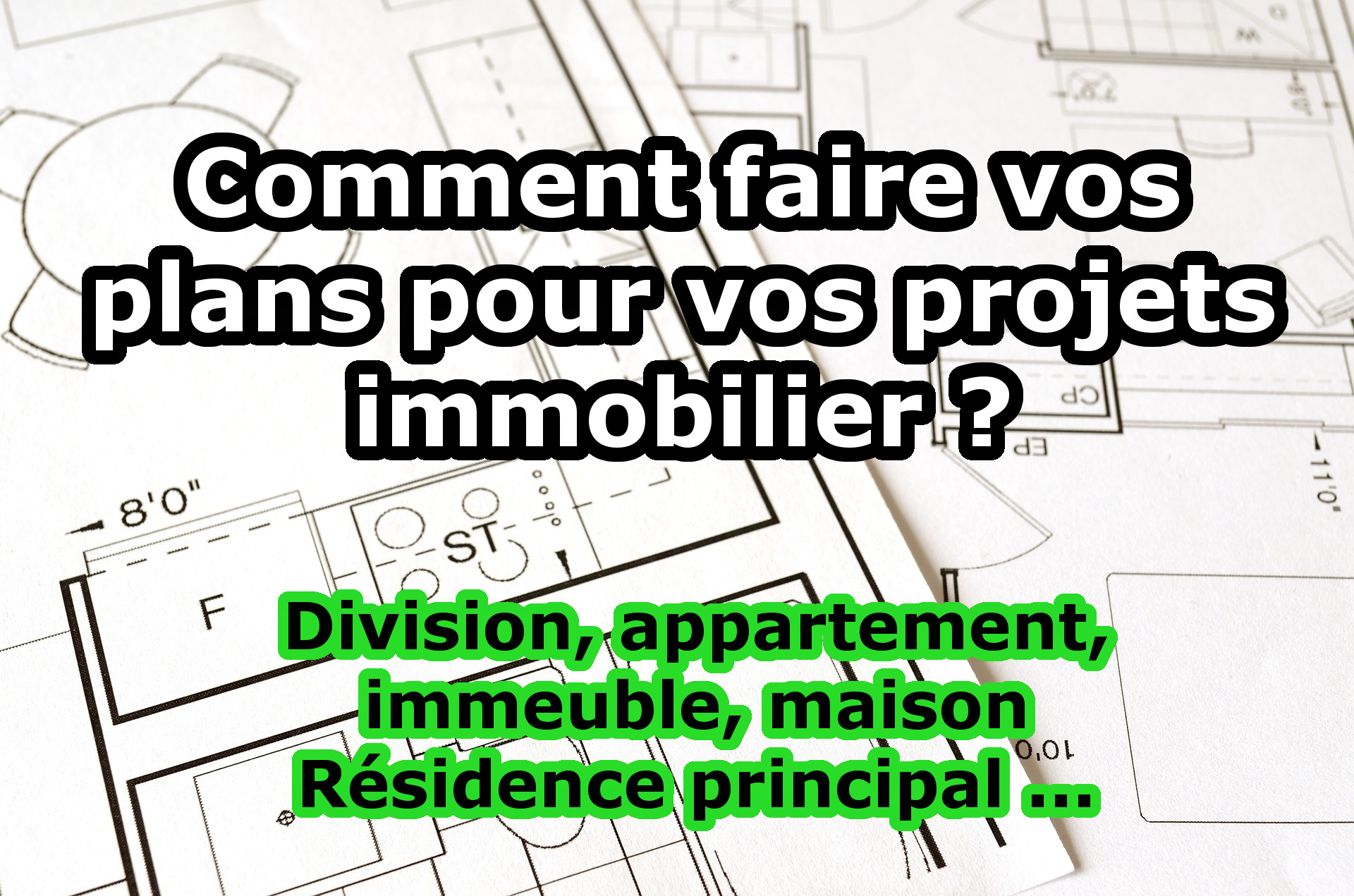 Comment faire des plan de maison interesting with comment for Comment obtenir vos plans de maison