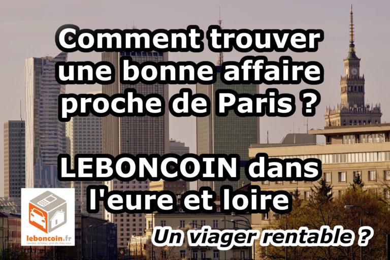 Comment trouver une bonne affaire proche de Paris ? Un viager rentable ?