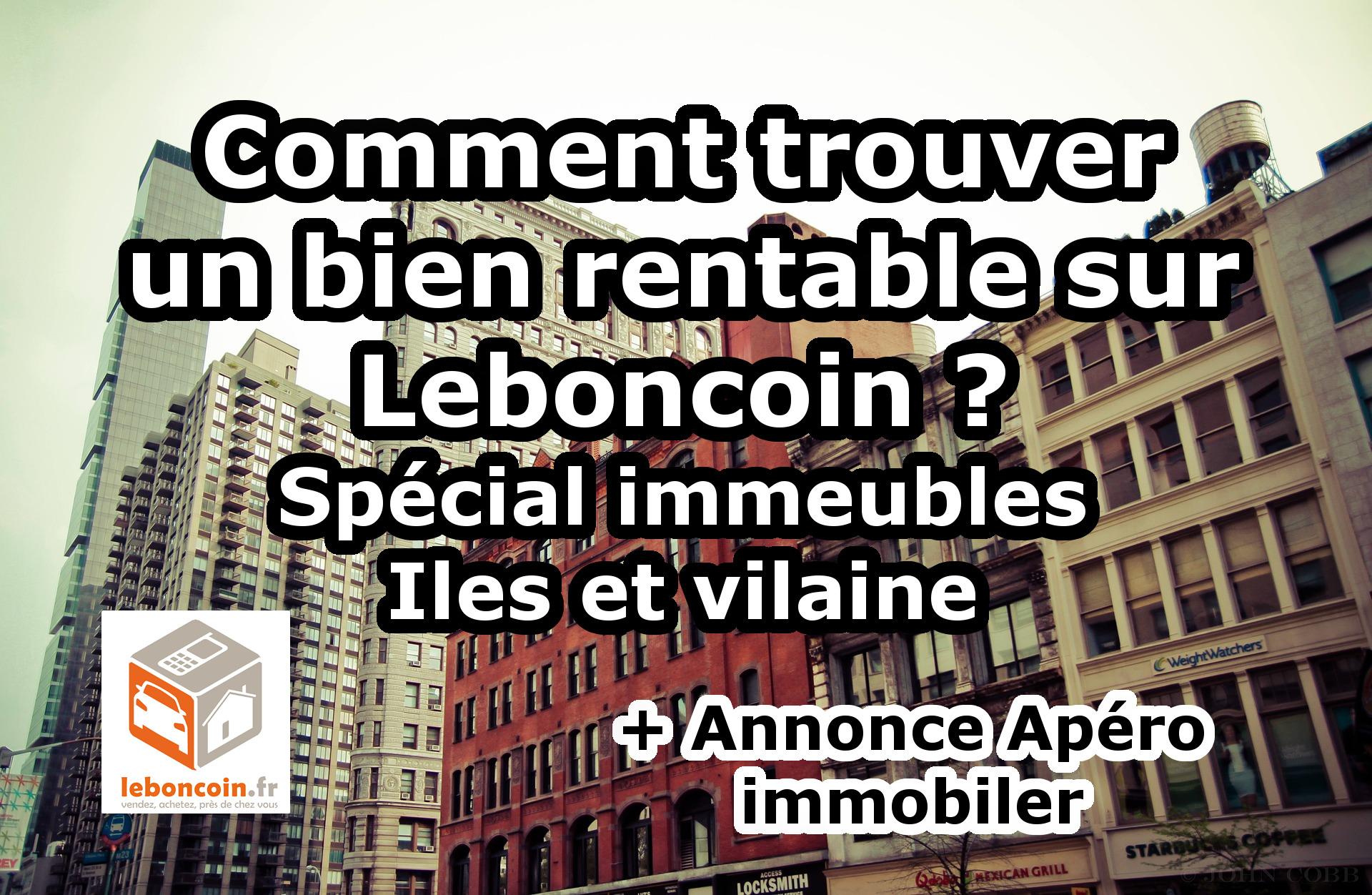 Comment trouver un bien rentable sur Leboncoin ? Spécial immeubles
