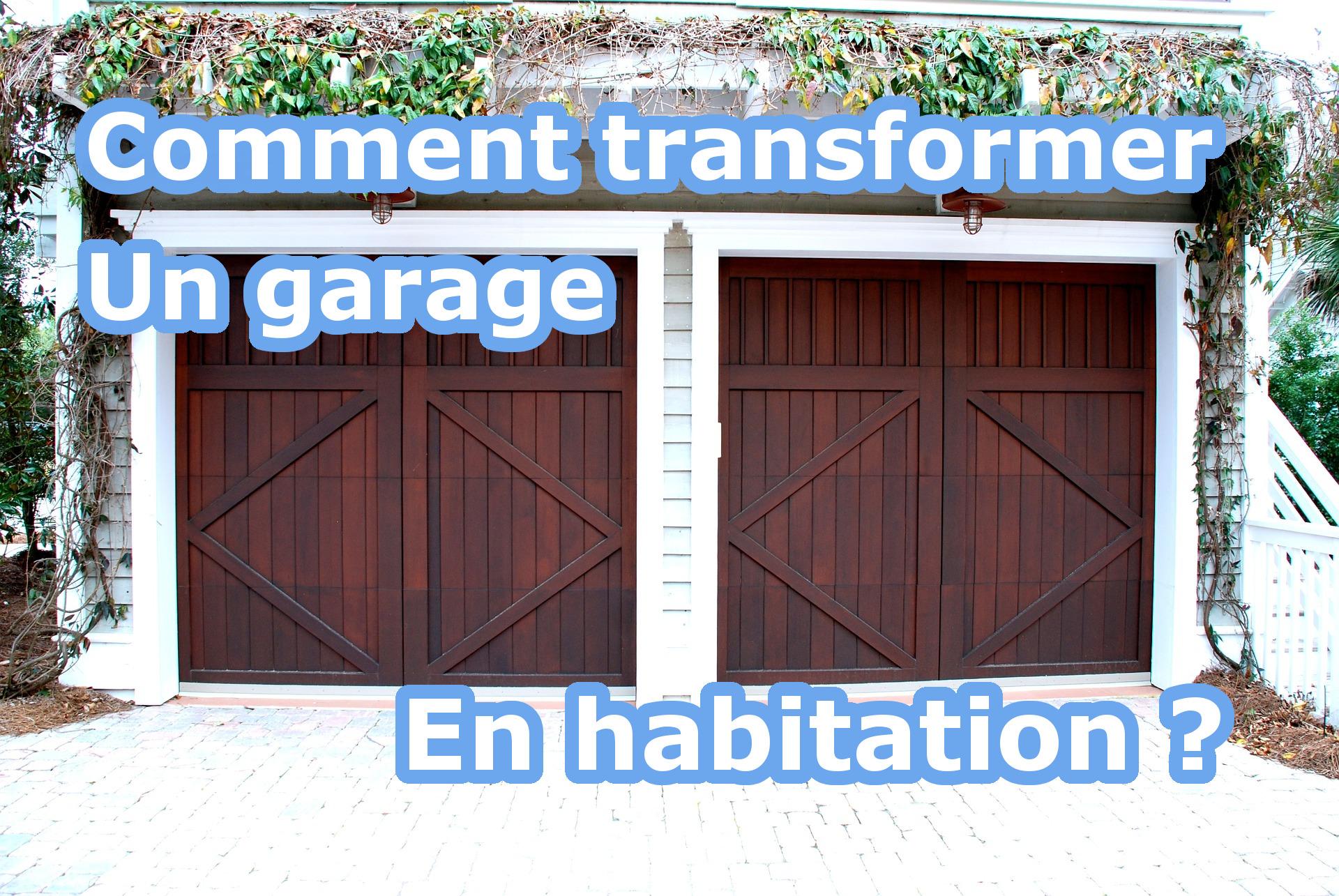 Comment transformer un garage en habitation ? Je vous dis tout !